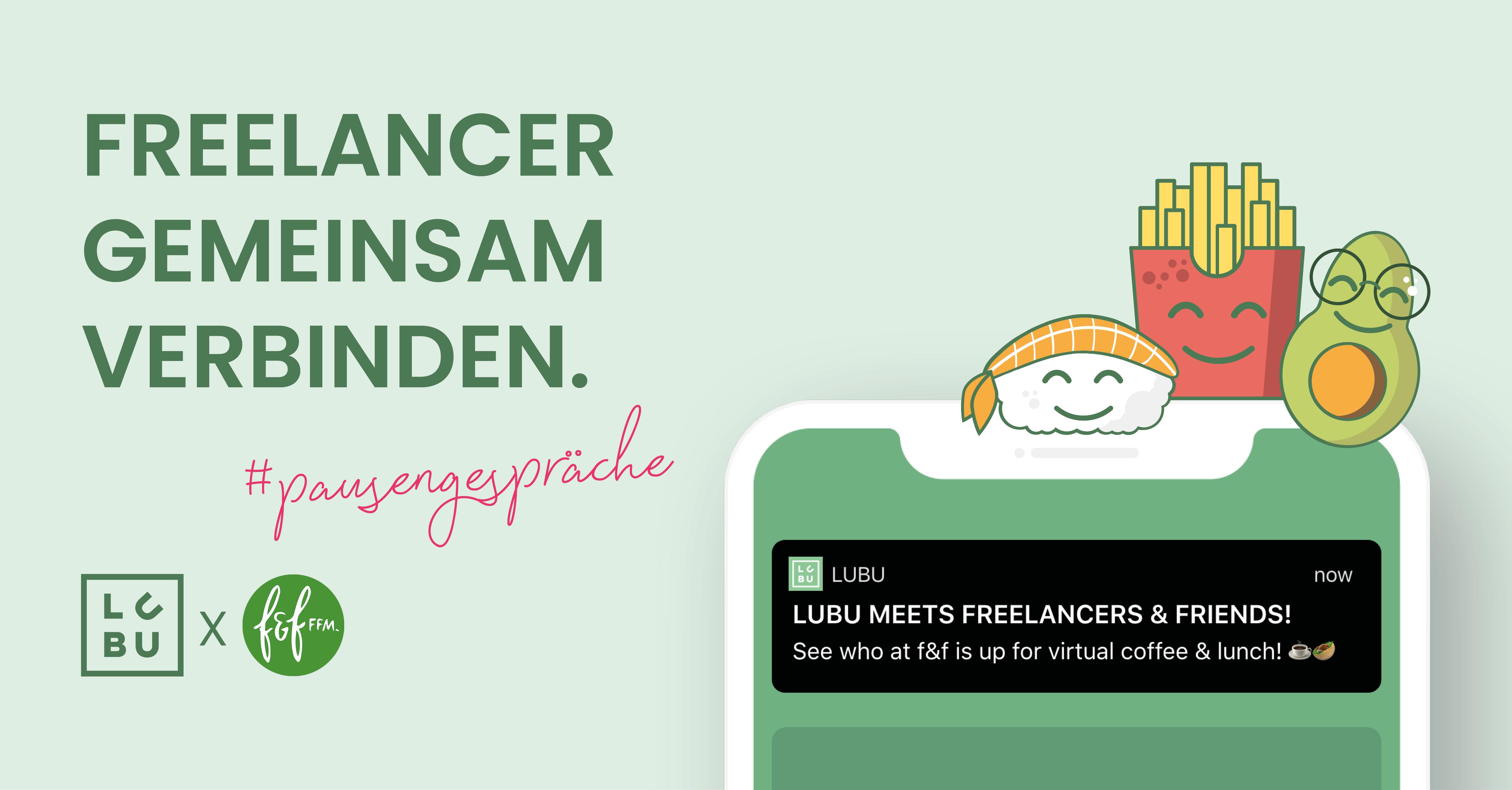 Freelancer gemeinsam verbinden: LuBu & freelancers & friends - Ankündigung